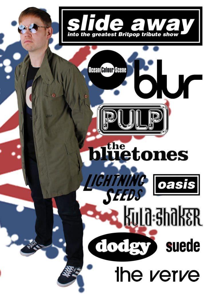 Slide Away Britpop Tribute Show