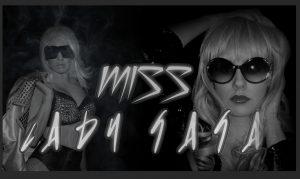 Miss Lady Gaga